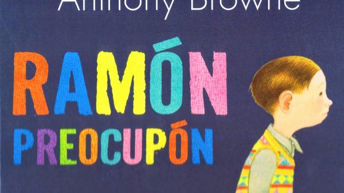 Cuento: Ramón preocupón